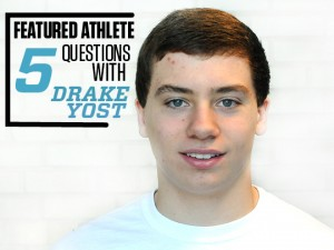Featured Athlete: Drake Yost