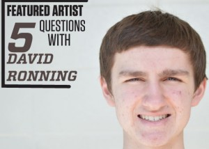 Featured Artist: David Ronning