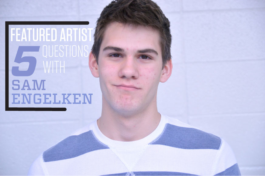 Featured Artist: Sam Engelken