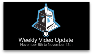 Weekly Video Update 11/6-11/13